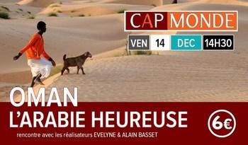 CAP MONDE : OMAN - L'ARABIE HEUREUSE
