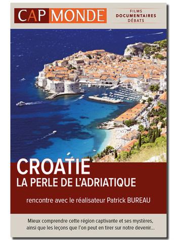 CAP MONDE - CROATIE, LA PERLE DE L'ADRIATIQUE