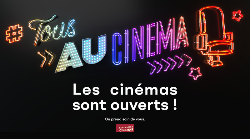 Les cinémas sont ouverts !